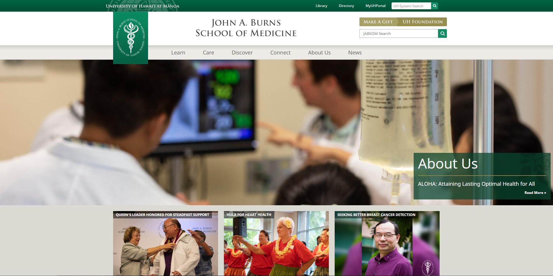 The John A. Burns School of Medicine at University of Hawaii--Manoa