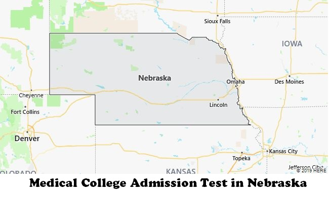 Medical College Admission Test in Nebraska