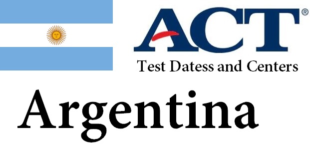 ACT Testing Locations in Argentina