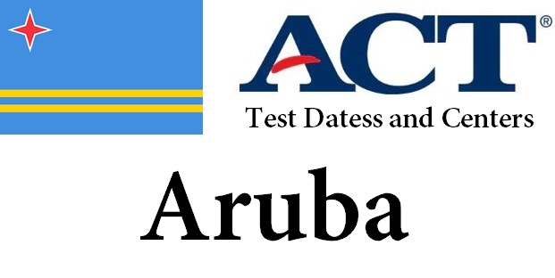 ACT Testing Locations in Aruba