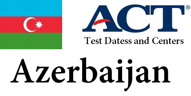 ACT Testing Locations in Azerbaijan