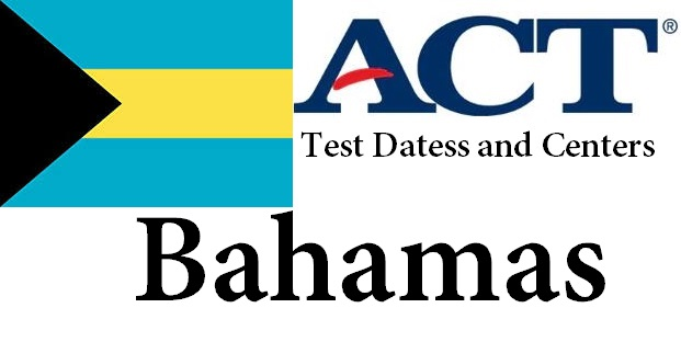 ACT Testing Locations in Bahamas