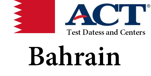ACT Testing Locations in Bahrain