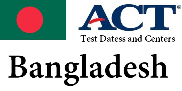 ACT Testing Locations in Bangladesh