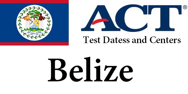 ACT Testing Locations in Belize