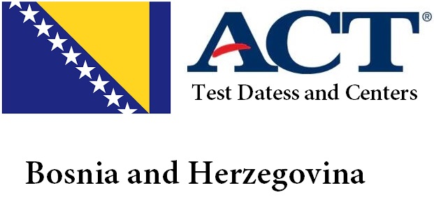 ACT Testing Locations in Bosnia and Herzegovina