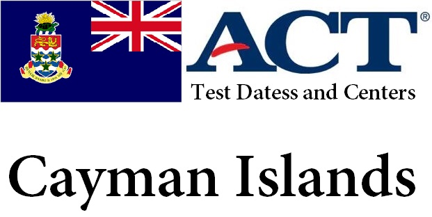 ACT Testing Locations in Cayman Islands