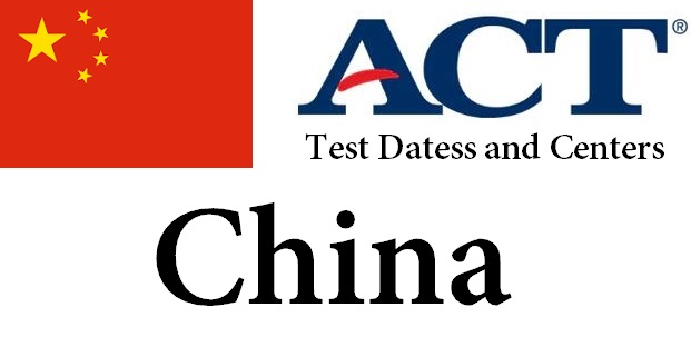 ACT Testing Locations in China