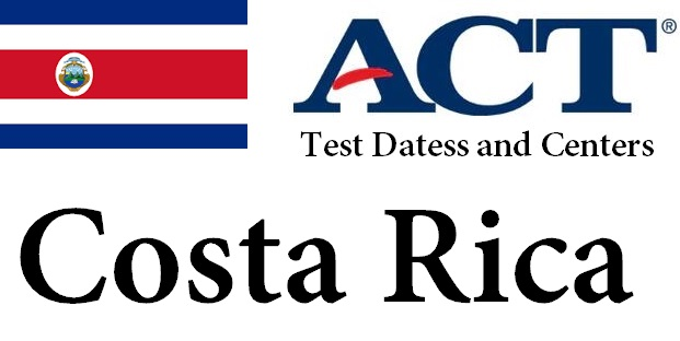 ACT Testing Locations in Costa Rica