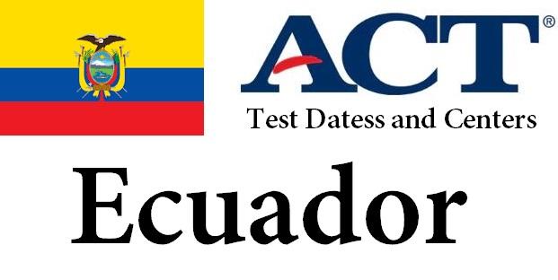 ACT Testing Locations in Ecuador