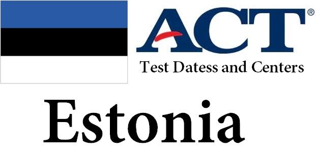 ACT Testing Locations in Estonia