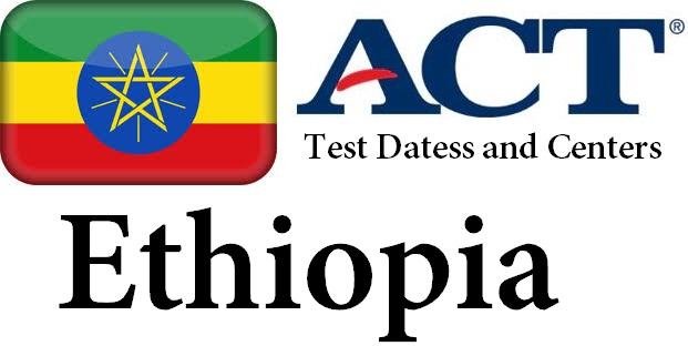 ACT Testing Locations in Ethiopia