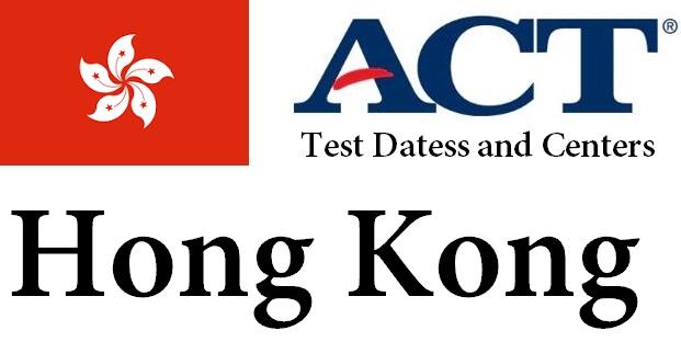 ACT Testing Locations in Hong Kong