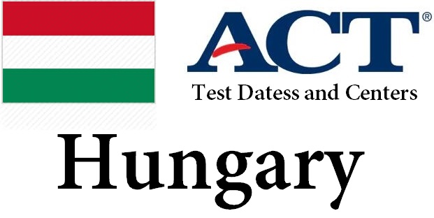 ACT Testing Locations in Hungary