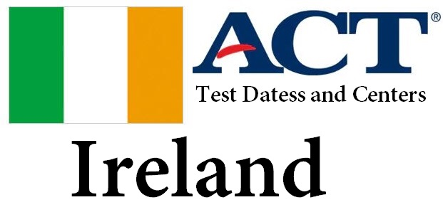 ACT Testing Locations in Ireland