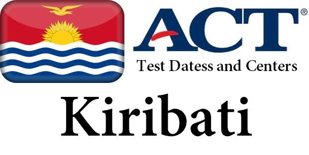 ACT Testing Locations in Kiribati