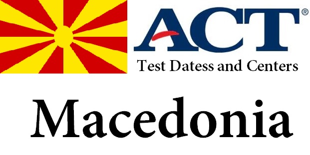 ACT Testing Locations in Macedonia