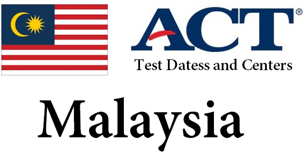 ACT Testing Locations in Malaysia