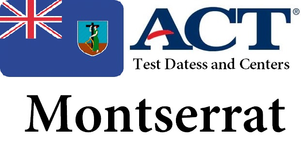 ACT Testing Locations in Montserrat