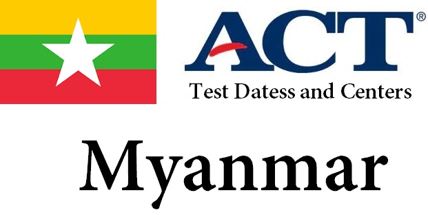 ACT Testing Locations in Myanmar