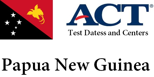 ACT Testing Locations in Papua New Guinea