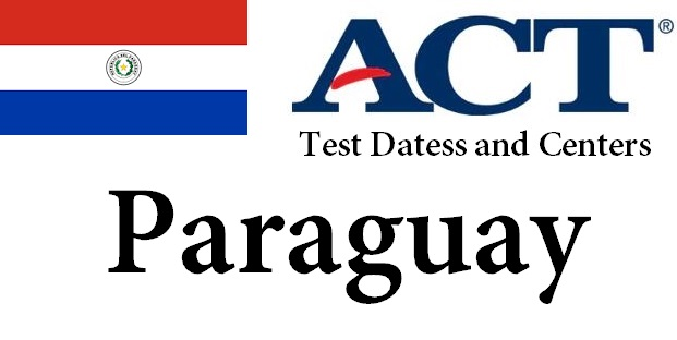 ACT Testing Locations in Paraguay