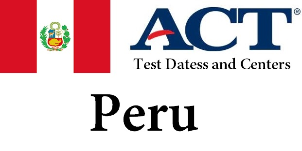 ACT Testing Locations in Peru