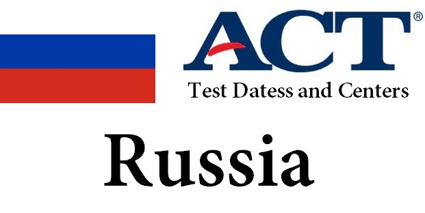 ACT Testing Locations in Russia