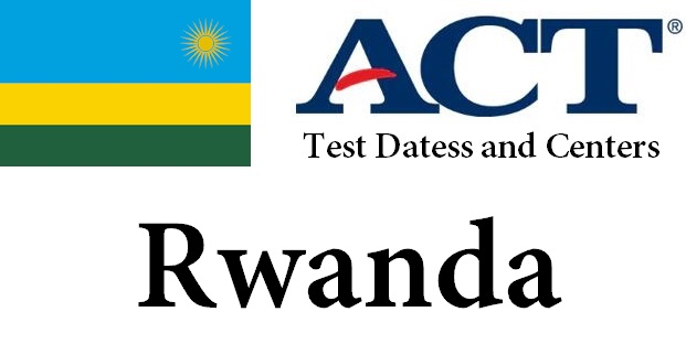 ACT Testing Locations in Rwanda