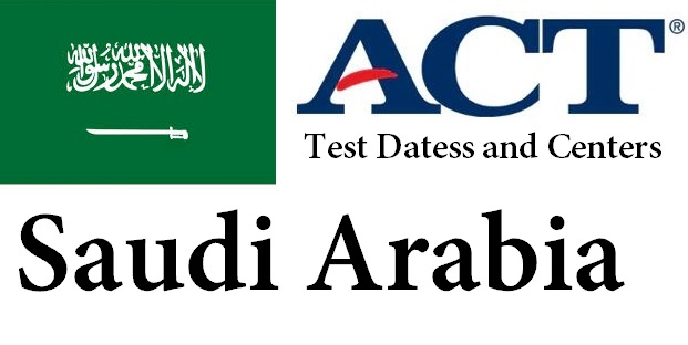 ACT Testing Locations in Saudi Arabia