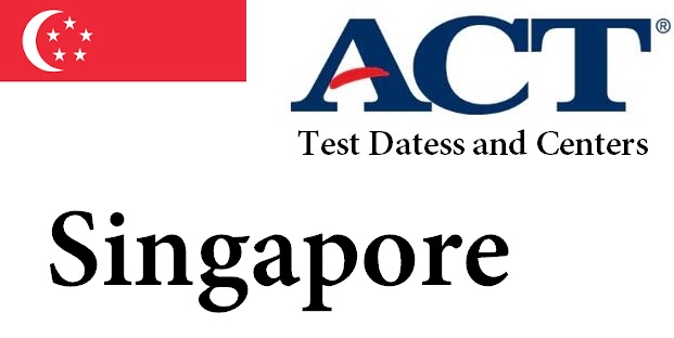 ACT Testing Locations in Singapore