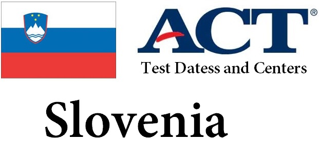 ACT Testing Locations in Slovenia