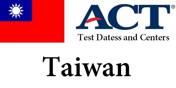 ACT Testing Locations in Taiwan