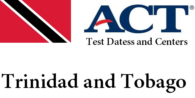 ACT Testing Locations in Trinidad and Tobago