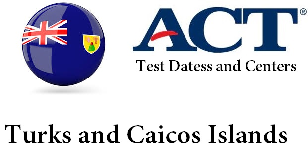 ACT Testing Locations in Turks and Caicos Islands