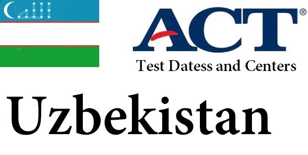 ACT Testing Locations in Uzbekistan