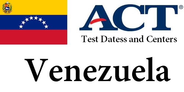 ACT Testing Locations in Venezuela