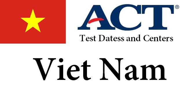 ACT Testing Locations in Viet Nam