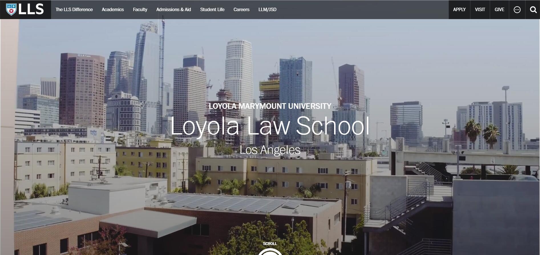 The Loyola Law School Los Angeles at Loyola Marymount University