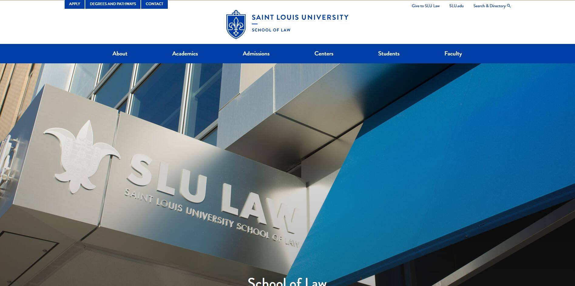 The School of Law at St. Louis University