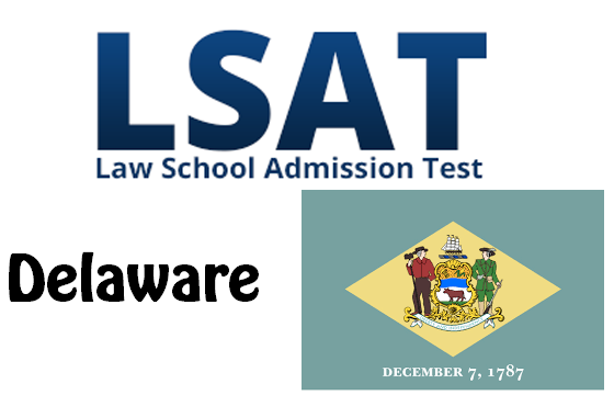LSAT Test Dates and Centers in Delaware