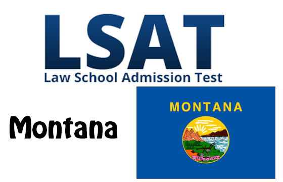 LSAT Test Dates and Centers in Montana