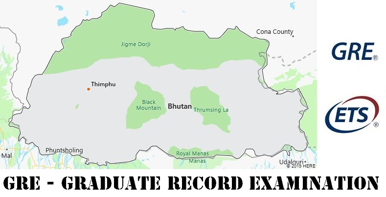 GRE Testing Locations in Bhutan