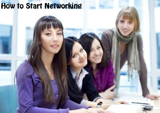 How to Start Networking