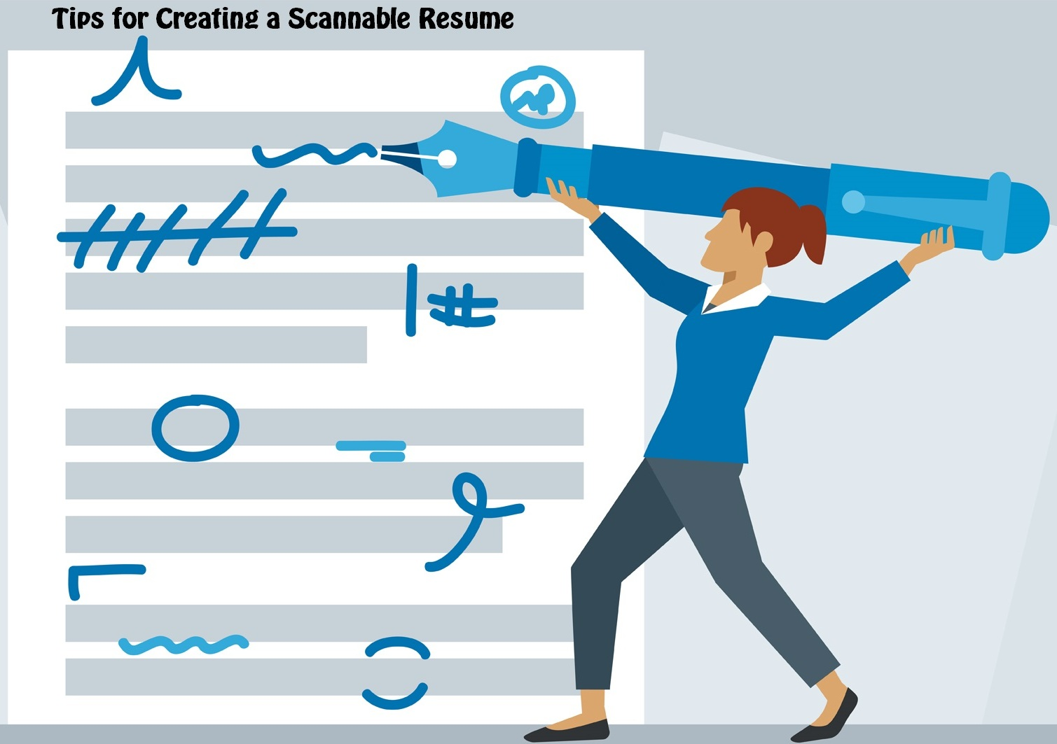 Tips for Creating a Scannable Resume