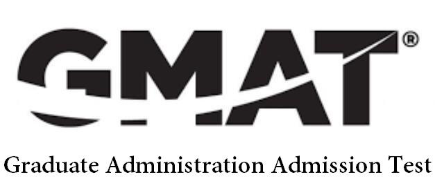 GMAT - Graduate Administration Admission Test