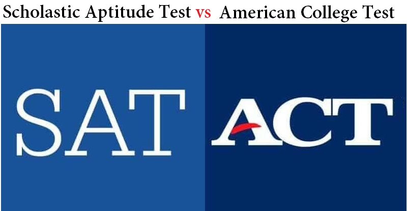 SAT Vs ACT: What is the Difference?